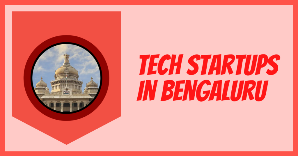 Tech Startups in Bangalore
