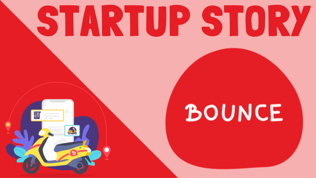 Bounce Startup Story