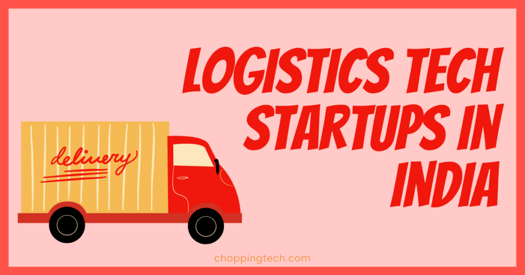 Logistics Tech Startups in India