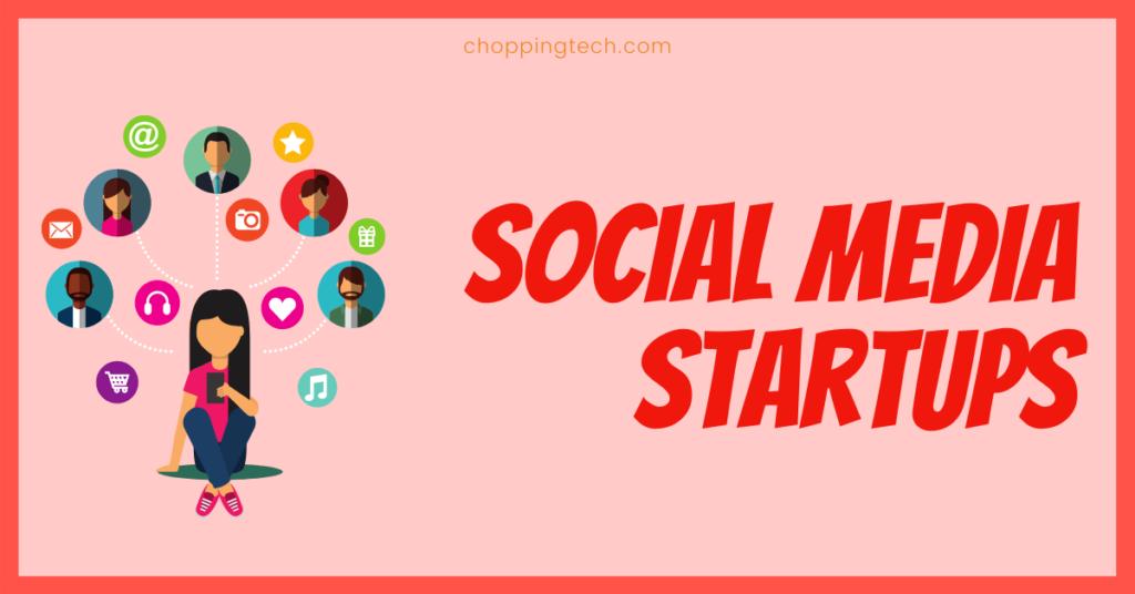 Social Media Startups in India
