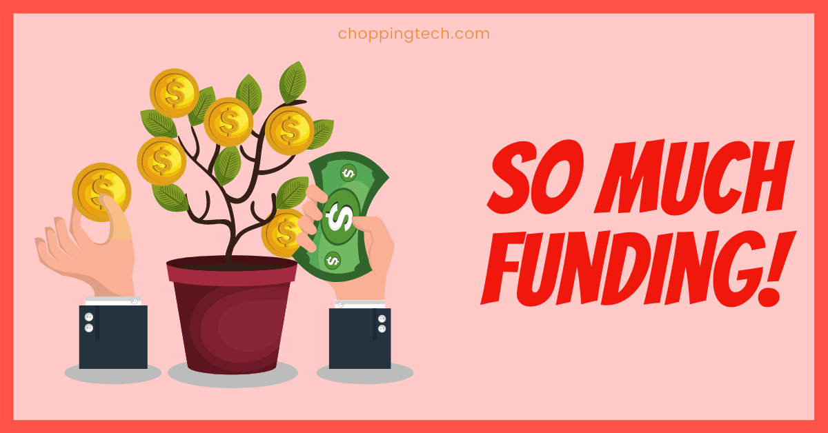 Why Do Tech Startups Raise So Much Funding